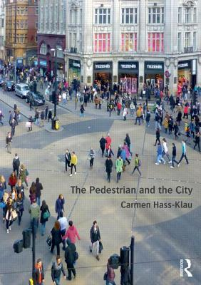 The Pedestrian And City Traffic  by  Carmen Hass-Klau