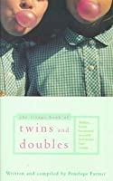 Twins and Doubles: The Book of Twins and Doubles, an Autobiographical Anthology of Twins