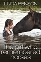 The Girl Who Remembered Horses