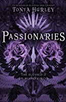 Passionaries: Un mismo fuego (The Blessed, #2)