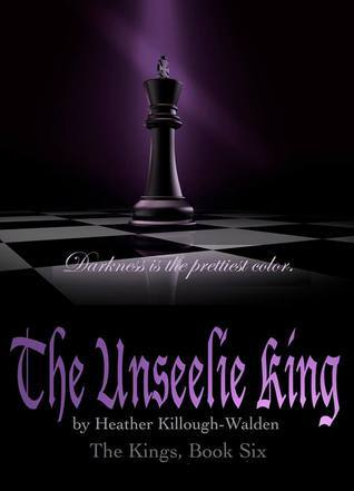 The Unseelie King (The Kings, #6)  by  Heather Killough-Walden