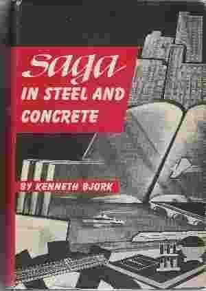 Saga in Steel and Concrete: Norwegian Engineers in America Kenneth O. Bjork