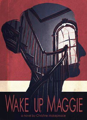 Wake Up, Maggie  by  Christine Makepeace