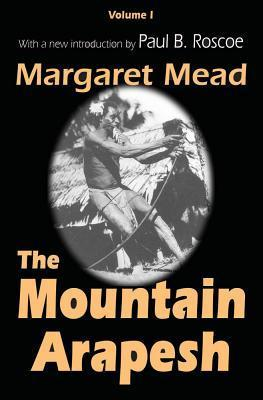 The Mountain Arapesh  by  Margaret Mead