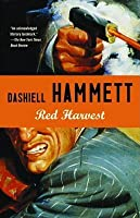 Red Harvest (The Continental Op, #1)