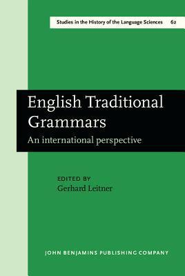 English Traditional Grammars: An International Perspective  by  Gerhard Leitner