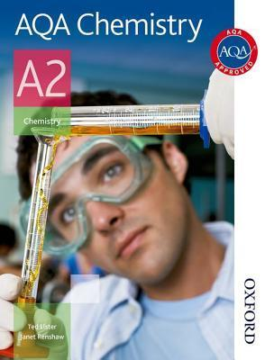 Aqa Chemistry A2: Students Book (Aqa For A2) Ted Lister