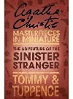 The Adventure of the Sinister Stranger: A Short Story