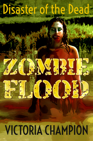 Zombie Flood: Disaster of the Dead Victoria Champion