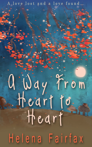 A Way from Heart to Heart  by  Helena Fairfax