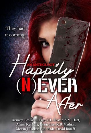 Happily (N)ever After  by  C.L. Foster