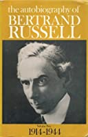 The Autobiography of Bertrand Russell, Vol 2 1914-1944