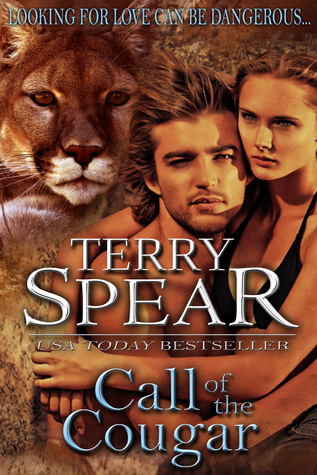 Call of the Cougar (Heart of the Cougar, #2)  by  Terry Spear