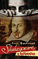 Shakespeare, a halhatatlan (Shakespeare Undead, #1)