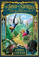 The Wishing Spell (Land of Stories, #1)