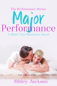 Major Performance (Performance #3)  by  Sibley Jackson