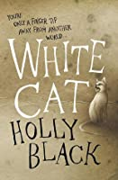 White Cat (The Curse Workers, #1)