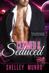 Claimed & Seduced (House of the Cat, #2)  by  Shelley Munro