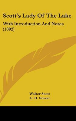 Scotts Lady of the Lake: With Introduction and Notes (1892)  by  Walter Scott