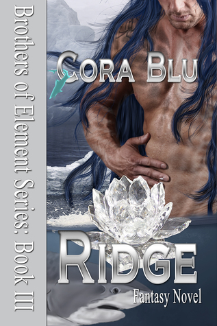 Ridge (Brothers of Element, #3)  by  Cora Blu