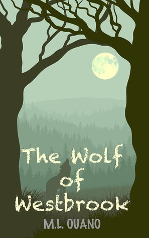 The Wolf of Westbrook (Westbrook Series Book 1) M.L. Ouano
