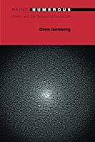 Being Numerous: Poetry and the Ground of Social Life: Poetry and the Ground of Social Life