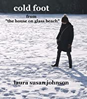 cold foot: a short story (the house on glass beach #4)