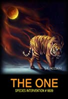 The One, Species Intervention #6609, Book 6