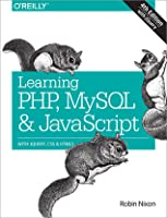 Learning PHP, MySQL, and JavaScript : With jQuery, CSS & HTML5