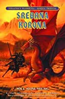 Srebrna Korona (Guardians of the Flame, #3)