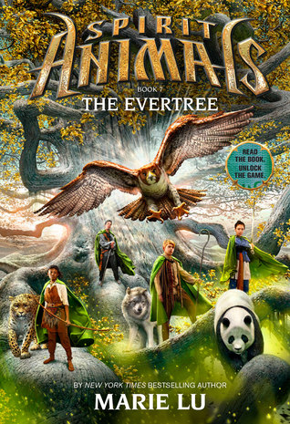 The Evertree (Spirit Animals, #7)  by  Marie Lu