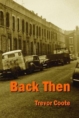 Back Then  by  Trevor Coote