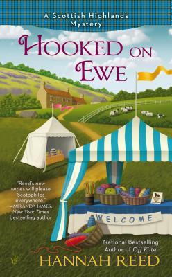 Hooked on Ewe (Scottish Highlands #2)  by  Hannah  Reed
