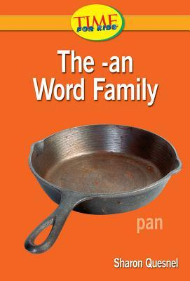 The -an Word Family  by  Sharon Quesnel