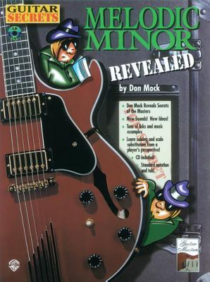 Melodic Minor: Revealed  by  Don Mock