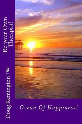 Ocean of Happiness!: How to Get the Fruit of the Holy Spirit  by  Doug Remington
