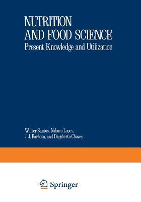 Nutritional Biochemistry and Pathology  by  W J Santos