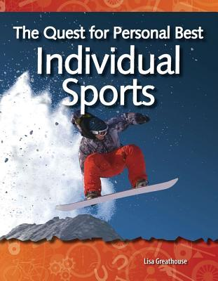 The Quest for Personal Best: Individual Sports Lisa Greathouse
