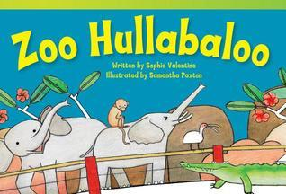 Zoo Hullabaloo  by  Sophie Valentine