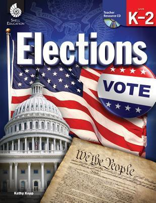 Elections: Levels K-2  by  Christi Sorrell