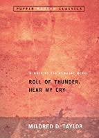 Roll of Thunder, Hear My Cry (Puffin Modern Classics) (Logans)