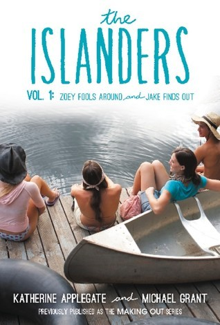 The Islanders: Volume 1: Zoey Fools Around and Jake Finds Out Katherine Applegate