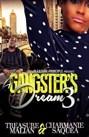 A Gangsters Dream 3  by  Charmanie Saquea