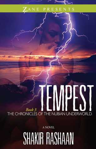 Tempest (The Chronicles of the Nubian Underworld #3)  by  Shakir Rashaan