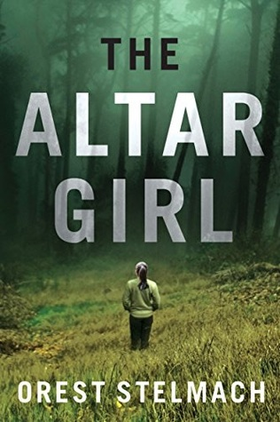 The Altar Girl: A Prequel  by  Orest Stelmach
