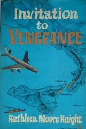 Invitation to vengeance  by  Kathleen Moore Knight