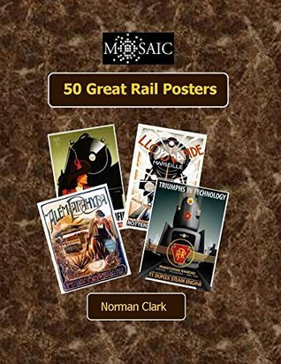 50 Great Rail Posters Norman Clark