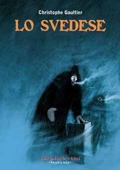 Lo svedese  by  Christophe Gaultier