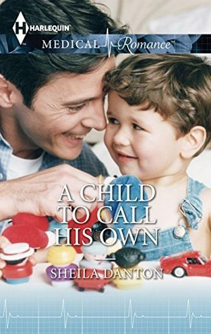 A Child To Call His Own Sheila Danton