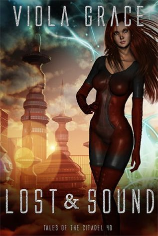 Lost and Sound (Tales of the Citadel, #40)  by  Viola Grace